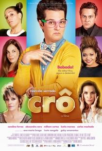 Assistir Crô: O Filme Online Grátis Dublado Legendado (Full HD, 720p, 1080p) | Bruno Barreto | 2013