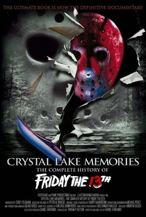 Assistir Crystal Lake Memories: The Complete History of Friday the 13th Online Grátis Dublado Legendado (Full HD, 720p, 1080p) | Daniel Farrands | 2013