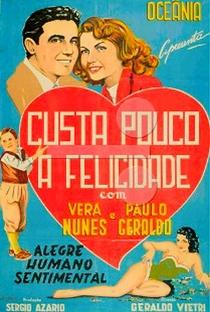 Assistir Custa Pouco a Felicidade Online Grátis Dublado Legendado (Full HD, 720p, 1080p) | Geraldo Vietri | 1953