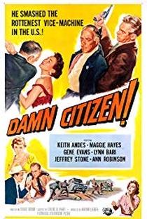 Assistir Damn Citizen Online Grátis Dublado Legendado (Full HD, 720p, 1080p) | Robert Gordon (I) | 1958