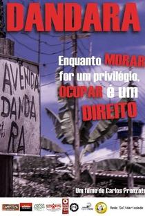 Assistir Dandara: Enquanto Morar for um Privilégio, Ocupar é um Direito Online Grátis Dublado Legendado (Full HD, 720p, 1080p) | Carlos Pronzato | 2013