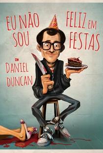 Assistir Daniel Duncan: Eu Não Sou Feliz em Festas Online Grátis Dublado Legendado (Full HD, 720p, 1080p) | Daniel Duncan | 2018
