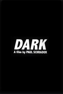 Assistir Dark Online Grátis Dublado Legendado (Full HD, 720p, 1080p) | Paul Schrader (I) | 2017