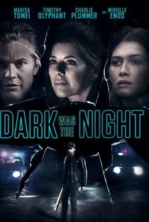 Assistir Dark Was the Night Online Grátis Dublado Legendado (Full HD, 720p, 1080p) | Joshua Leonard | 2018