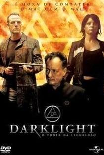 Assistir Darklight: O Poder da Escuridão Online Grátis Dublado Legendado (Full HD, 720p, 1080p) | Bill Platt | 2004