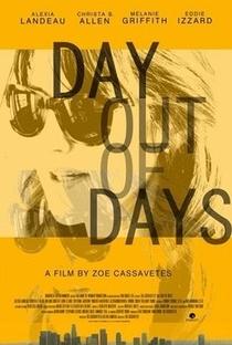 Assistir Day Out of Days Online Grátis Dublado Legendado (Full HD, 720p, 1080p) | Zoe R. Cassavetes | 2015