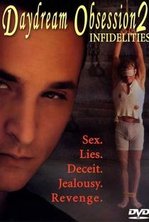 Assistir Daydream Obsession 2: Infidelities Online Grátis Dublado Legendado (Full HD, 720p, 1080p) | Thomas R. Smyth | 2004