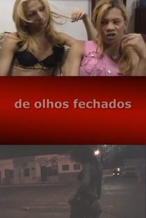 Assistir De Olhos Fechados: O Submundo do Sexo em Uberlândia Online Grátis Dublado Legendado (Full HD, 720p, 1080p) | Dagmar Talga | 2006