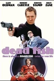Assistir Dead Fish - Um Dia de Cão Online Grátis Dublado Legendado (Full HD, 720p, 1080p)   Charley Stadler   2005