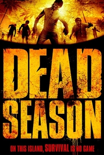 Assistir Dead Season Online Grátis Dublado Legendado (Full HD, 720p, 1080p) | Adam Deyoe | 2012