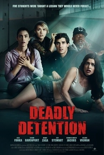 Assistir Deadly Detention Online Grátis Dublado Legendado (Full HD, 720p, 1080p) | Blair Hayes | 2017