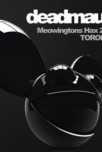 Assistir Deadmau5 Meowingtons Hax - Live in Toronto Online Grátis Dublado Legendado (Full HD, 720p, 1080p) |  | 2012
