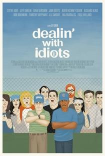 Assistir Dealin' with Idiots Online Grátis Dublado Legendado (Full HD, 720p, 1080p) | Jeff Garlin | 2013