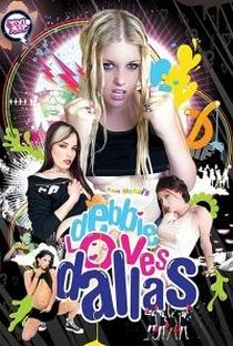 Assistir Debbie Loves Dallas Online Grátis Dublado Legendado (Full HD, 720p, 1080p) | Eon McKai | 2007