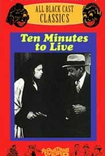 Assistir Dez Minutos Para Viver Online Grátis Dublado Legendado (Full HD, 720p, 1080p) | Oscar Micheaux | 1932