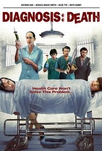 Assistir Diagnosis: Death Online Grátis Dublado Legendado (Full HD, 720p, 1080p) | Jason Stutter | 2009