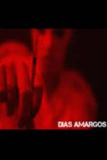 Assistir Dias Amargos Online Grátis Dublado Legendado (Full HD, 720p, 1080p)   Silvio Coutinho   2009