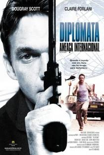 Assistir Diplomata - Ameaça Internacional Online Grátis Dublado Legendado (Full HD, 720p, 1080p) | Peter Andrikidis | 2009