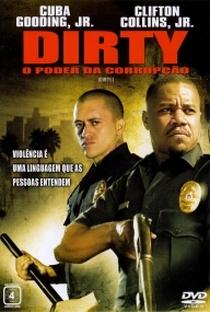 Assistir Dirty - O Poder da Corrupção Online Grátis Dublado Legendado (Full HD, 720p, 1080p) | Chris Fisher | 2005