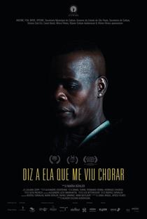 Assistir Diz a Ela Que Me Viu Chorar Online Grátis Dublado Legendado (Full HD, 720p, 1080p) | Maíra Bühler | 2019