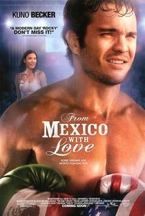 Assistir Do México Com Amor Online Grátis Dublado Legendado (Full HD, 720p, 1080p) | Jimmy Nickerson | 2010