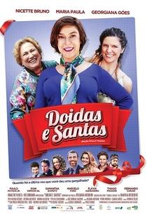 Assistir Doidas e Santas Online Grátis Dublado Legendado (Full HD, 720p, 1080p) | Paulo Thiago | 2017
