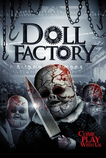 Assistir Doll Factory Online Grátis Dublado Legendado (Full HD, 720p, 1080p) | Stephen Wolfe | 2014