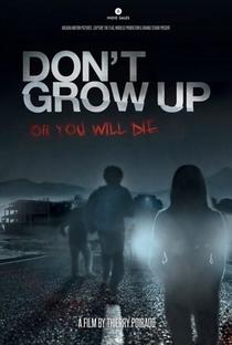 Assistir Don't Grow Up Online Grátis Dublado Legendado (Full HD, 720p, 1080p) | Thierry Poiraud | 2015