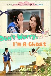 Assistir Don't Worry, I'm a Ghost Online Grátis Dublado Legendado (Full HD, 720p, 1080p) | Lee Eun Jin | 2012
