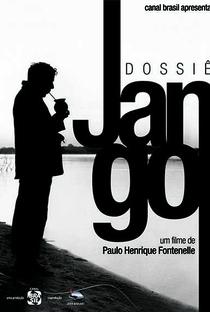 Assistir Dossiê Jango Online Grátis Dublado Legendado (Full HD, 720p, 1080p) | Paulo Henrique Fontenelle | 2013