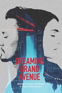 Assistir Dreaming Grand Avenue Online Grátis Dublado Legendado (Full HD, 720p, 1080p) | Hugh Schulze | 2020