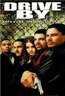 Assistir Drive By - Ruas do Crime Online Grátis Dublado Legendado (Full HD, 720p, 1080p) | Juan Frausto | 2002