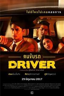 Assistir Driver (KhonKubRod) Online Grátis Dublado Legendado (Full HD, 720p, 1080p) | Thitipan Raksasat | 2017