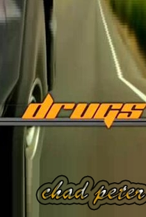 Assistir Drugs Online Grátis Dublado Legendado (Full HD, 720p, 1080p) | Chad Peter | 2003
