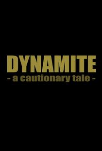 Assistir Dynamite: A Cautionary Tale Online Grátis Dublado Legendado (Full HD, 720p, 1080p)   Tate Steinsiek   2014