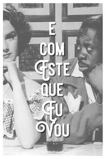 Assistir É Com Este Que Eu Vou Online Grátis Dublado Legendado (Full HD, 720p, 1080p)   José Carlos Burle   1948
