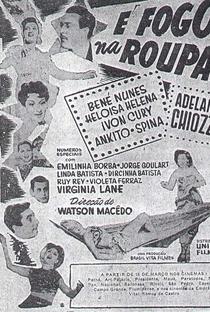 Assistir É Fogo na Roupa Online Grátis Dublado Legendado (Full HD, 720p, 1080p) | Watson Macedo | 1952