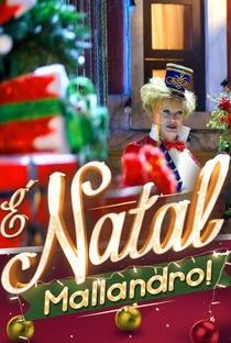 Assistir É Natal, Mallandro! Online Grátis Dublado Legendado (Full HD, 720p, 1080p)   Ricardo Mantoanelli   2014