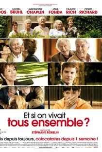 Assistir E Se Vivêssemos Todos Juntos? Online Grátis Dublado Legendado (Full HD, 720p, 1080p)   Stéphane Robelin   2011