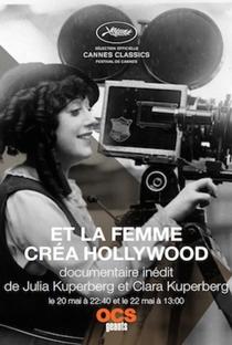 Assistir E a Mulher Criou Hollywood Online Grátis Dublado Legendado (Full HD, 720p, 1080p) | Clara Kuperberg