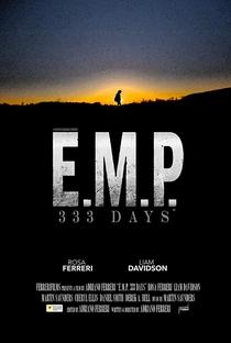 Assistir E.M.P. 333 Days Online Grátis Dublado Legendado (Full HD, 720p, 1080p) | Adriano Ferreri | 2018