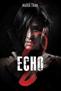 Assistir Echo 8 Online Grátis Dublado Legendado (Full HD, 720p, 1080p) | Maria Tran