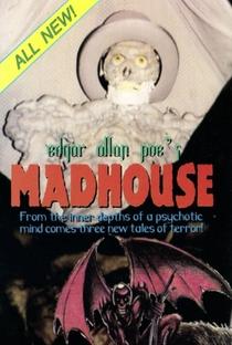 Assistir Edgar Allan Poe's Madhouse Online Grátis Dublado Legendado (Full HD, 720p, 1080p) | Todd Sheets (I) | 1991