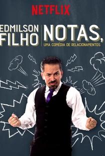 Assistir Edmilson Filho: Notas, Uma Comédia de Relacionamentos Online Grátis Dublado Legendado (Full HD, 720p, 1080p)   Halder Gomes   2018