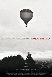 Assistir Eduardo Galeano Vagamundo Online Grátis Dublado Legendado (Full HD, 720p, 1080p) | Felipe Nepomuceno | 2018