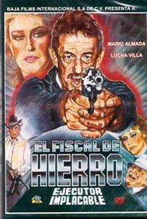 Assistir El Fiscal de Hierro Online Grátis Dublado Legendado (Full HD, 720p, 1080p) | Damián Acosta Esparza | 1989