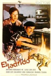 Assistir El Ladrido Online Grátis Dublado Legendado (Full HD, 720p, 1080p) | Pedro Lazaga (I) | 1977
