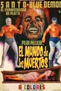 Assistir El Mundo del los Muertos Online Grátis Dublado Legendado (Full HD, 720p, 1080p) | Gilberto Martínez Solares | 1970