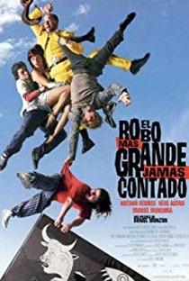 Assistir El Robo Más Grande Jamás Contado Online Grátis Dublado Legendado (Full HD, 720p, 1080p) | Daniel Monzón | 2002