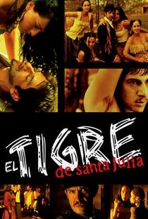 Assistir El Tigre de Santa Julia Online Grátis Dublado Legendado (Full HD, 720p, 1080p) | Alejandro Gamboa | 2002